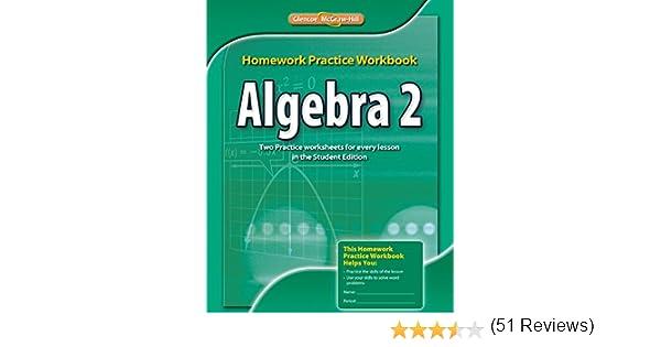 Algebra 2, Homework Practice Workbook (MERRILL ALGEBRA 2): McGraw ...