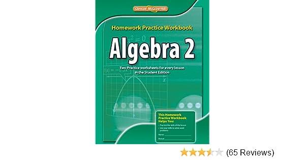Algebra 2, Homework Practice Workbook (MERRILL ALGEBRA 2