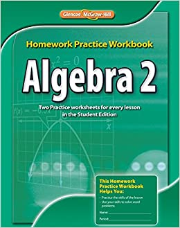 Algebra 2 Worksheets Glencoe: Algebra 2  Homework Practice Workbook (MERRILL ALGEBRA 2)  McGraw    ,