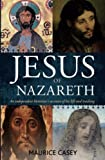 img - for Jesus of Nazareth: An Independent Historian's Account of his Life and Teaching book / textbook / text book