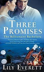 Three Promises: The Billionaire Bachelors
