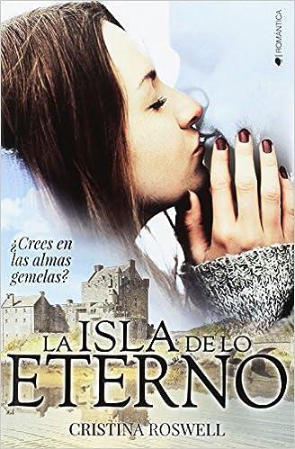 La isla de lo eterno – Cristina Roswell (Rom)  51EEvM-jbtL._SX326_BO1,204,203,200_