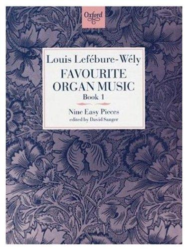 - Favourite Organ Music Book 1: Nine Easy Pieces (Bk. 1)