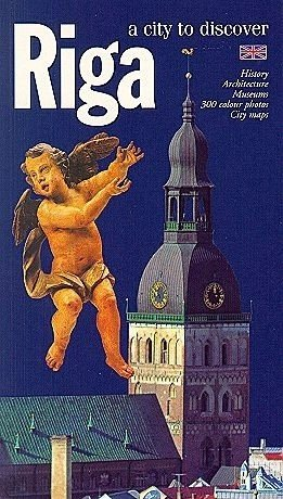 Riga: a City to Discover Paperback – December 31, 1997 Arnold Bruders 9984592014 Guidebooks Riga (Latvia)