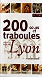 Front cover for the book Cours & Traboules de Lyon by Gérald Gambier