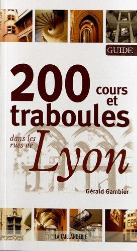 Cours & Traboules de Lyon