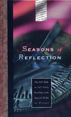 Seasons of Reflection:  The NIV Bible in 365 Daily Readings with Special Helps on Prayer (Lexington Series Leather)