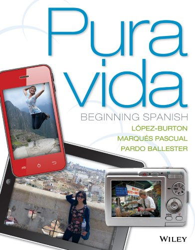 Pura vida: Beginning Spanish with accompanying Audio 1e + WileyPLUS Registration Card (Wiley Plus Products)