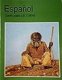 Espanol : Cuarto Grado Lecturas