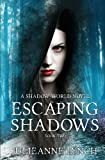 Escaping Shadows (The Shadow World ) (Volume 2)