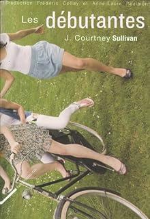 Les débutantes : roman, Sullivan, J. Courtney