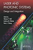 img - for Laser and Photonic Systems: Design and Integration (Industrial and Systems Engineering Series) book / textbook / text book