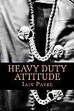 Heavy Duty Attitude: Book Two in The Brethren Trilogy
