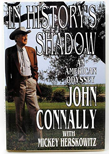 John Connally Autographed Signed Book In History'S Shadow JSA V77540
