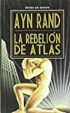 La Rebelion de Atlas (Spanish Edition)