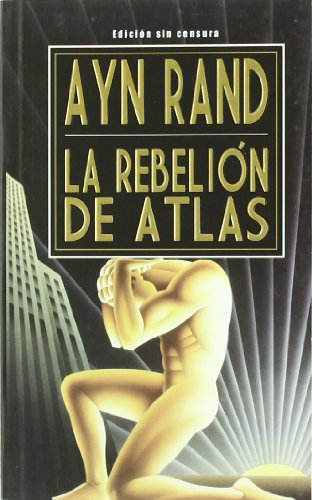 La Rebelion de Atlas (Spanish Edition) by Grito Sagrado