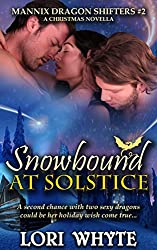 Snowbound at Solstice: A Christmas Novella (Mannix Dragon Shifters Book 2)