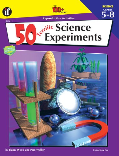 50 Terrific Science Experiments (The 100+ SeriesTM) (The Best Science Fair Ideas)