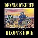 Dixson's Edge | Dennis O'Keefe