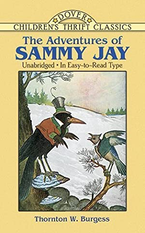 The Adventures of Sammy Jay [ADV OF SAMMY JAY] (The Adventures Of Sammy Jay)