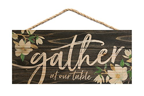 P. GRAHAM DUNN Gather at Our Table Magnolia 10 x 4.5 Inch Pine Wood Decorative Hanging Sign