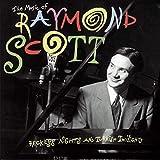 The Music of Raymond Scott / Reckless Nights and Turkish Twilights