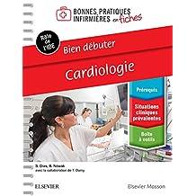 Bien débuter - Cardiologie (French Edition)