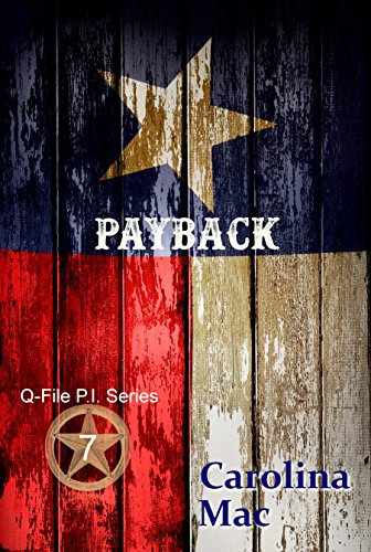 Payback (Q-File P.I. Series Book 7) by [Mac, Carolina]