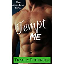 Tempt Me! (Men About Town Series Book 2)