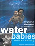 img - for Water Babies: Safe Starts in Swimming book / textbook / text book