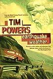 Earthquake Weather, Tim Powers, 031286163X