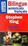 Nouvelles : Bilingue Américain/Français par King