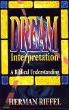 Dream Interpretation: A Biblical Understanding