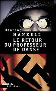 vignette de 'Le retour du professeur de danse (Henning Mankell)'