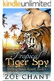 Tropical Tiger Spy: BBW Tiger Shifter Paranormal Romance (Shifting Sands Resort Book 1)