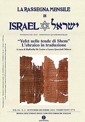 La rassegna mensile di Israel 2018 : 84\3 Fuori collana: Amazon.es: Quercioli Mincer, L., Di Castro, R.: Libros en idiomas extranjeros