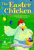 The Easter Chicken, Lisa Funari Willever and Lorraine Funari, 0967922763