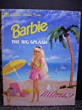 Barbie The Big Splash (Little Golden Book)