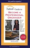 Become a Professional Organizer, Grace Jasmine, 1894638662