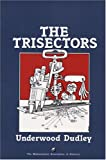 The Trisectors, Underwood Dudley, 0883855143