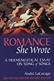 img - for Romance, She Wrote: A Hermeneutical Essay on Song of Songs book / textbook / text book