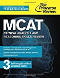 MCAT Critical Analysis and Reasoning Skills Review: New for MCAT 2015 (Graduate School Test Preparation)