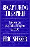 Recapturing the Spirit, Eric Neisser, 0945612230