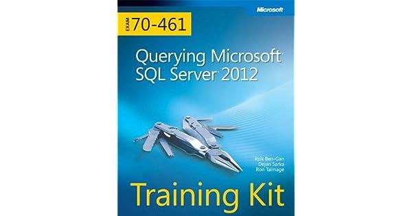 Amazon.com: Training Kit (Exam 70-461) Querying Microsoft ...