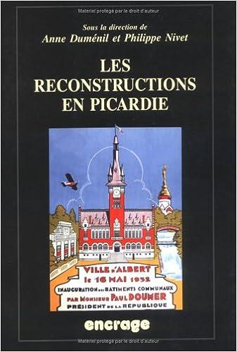 Télécharger en ligne Les reconstructions en Picardie : actes epub, pdf