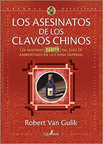 Los asesinatos de los clavos chinos de Robert Van Gulik