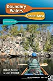 Boundary Waters Canoe Area - Eastern Region, Robert Beymer and Louis Dzierzak, 0899974619