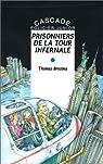 Prisonniers de la tour infernale par Brezina