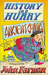 Ancient China (History in a Hurry, 10)