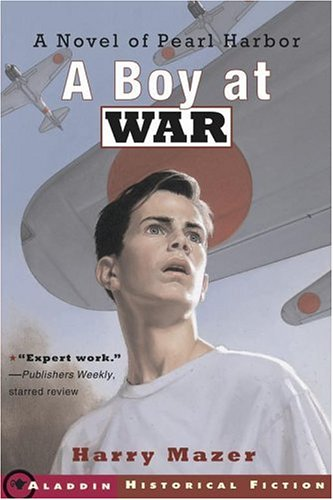 A Boy at War: A Novel of Pearl Harbor from Simon & Schuster Books for Young Readers